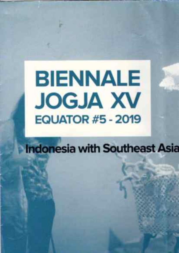 BIENNALE JOGJA XV : EQUATOR #5-2019